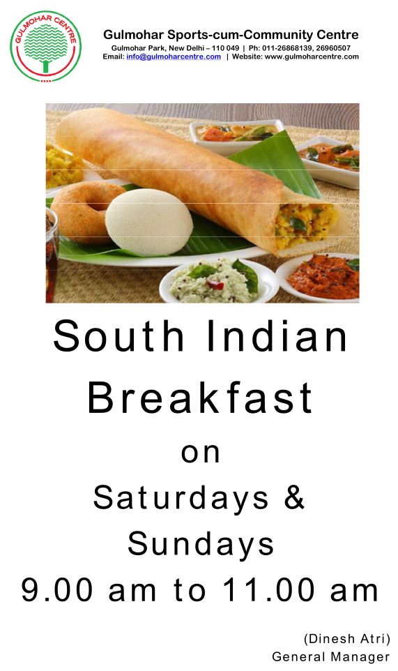 south indian breakfast at gulmohar club
